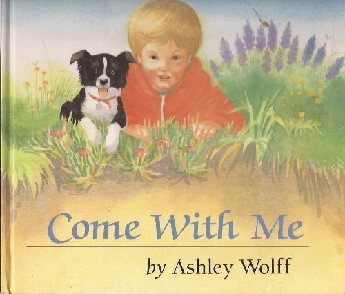 Come with Me: Wolff, Ashley
