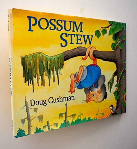 9780525445661: Possum Stew: 2