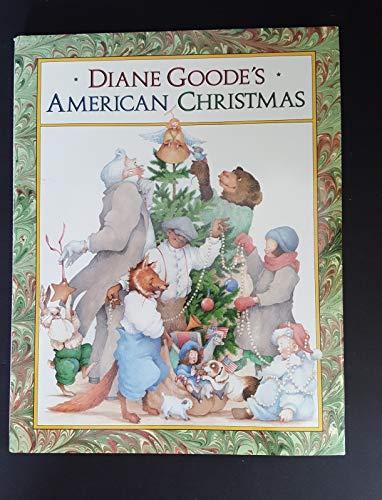 9780525446200: Goode Diane : Diane Goode'S American Christmas (Hbk)