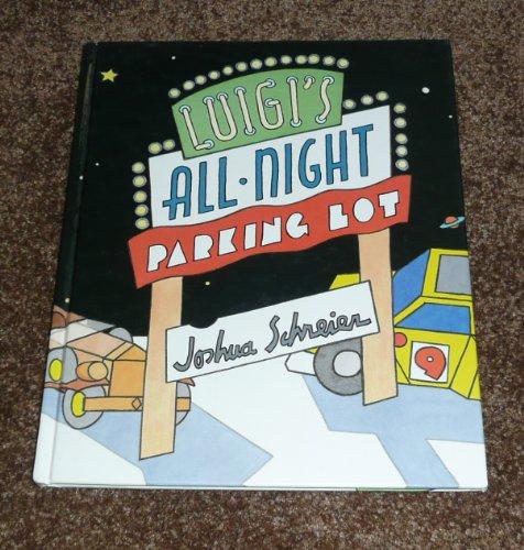 9780525446262: Luigi's All-Night Parking Lot