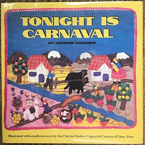 Tonight Is Carnaval: Dorros, Arthur