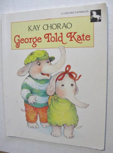 George Told Kate: 2 (0525446494) by Chorao, Kay