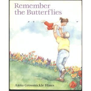 Remember the Butterflies (0525446796) by Anna Grossnickle Hines