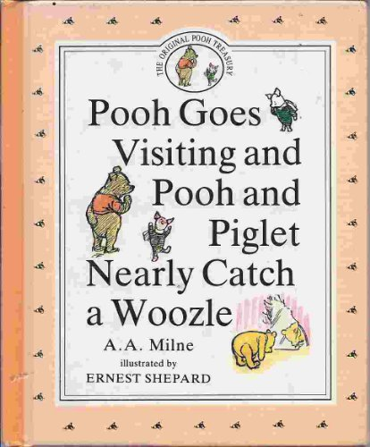 Pooh Goes Visiting: A.A. Milne