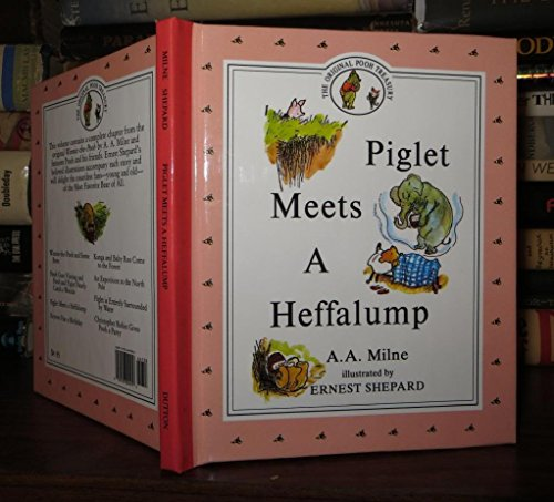 Piglet meets a heffalump (Winnie-the-Pooh storybooks): Milne, A. A.