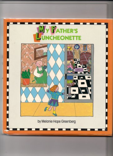 My Father's Luncheonette (0525447253) by Melanie Hope Greenberg