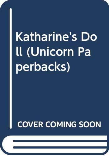 9780525447382: Katharine's Doll (Unicorn Paperbacks)