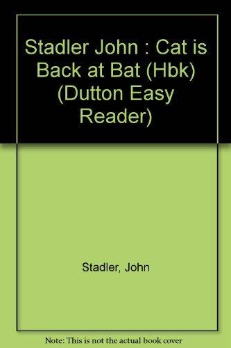 Cat Is Back at Bat (SIGNED): Stadler, John