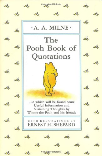 The Pooh Book of Quotations (Winnie-the-Pooh): A. A. Milne, Brian SibleyBrian Sibley