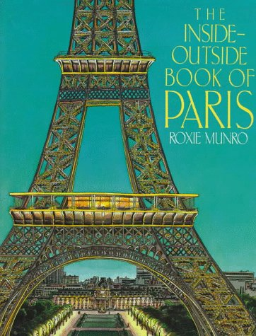 The Inside-Outside Book of Paris: Munro, Roxie