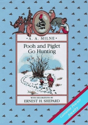 9780525448723: Pooh and Piglet Go Hunting Jewelry Book (Pooh Jewelry Book)
