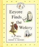 9780525449348: Eeyore Finds the Wolery