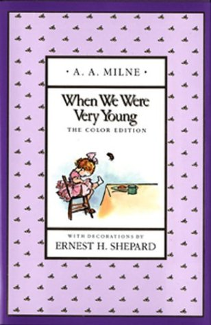 When We Were Very Young (Full-Color Gift Edition) (0525449612) by A. A. Milne