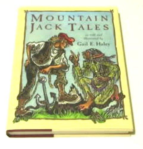 Mountain Jack Tales: Haley, Gail E.