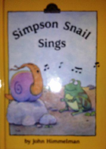 9780525449782: Simpson Snail Sings: 9 (Dutton Easy Reader)