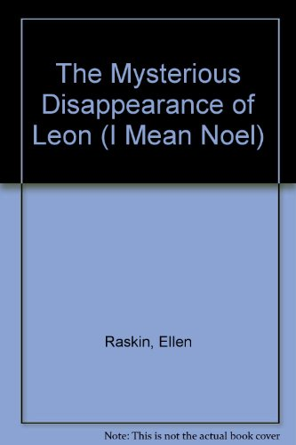 9780525450108 The Mysterious Disappearance Of Leon I border=