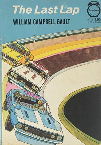 The Last Lap: William C. Gault