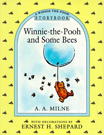 9780525450337: Winnie-The-Pooh and Some Bees (A Winnie-the-Pooh Storybook)
