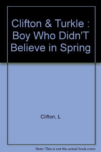 9780525450382: The Boy Who Didn't Believe in Spring: 2