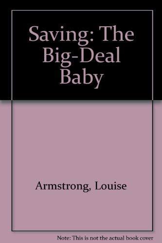 Saving the Big-deal Baby: 2: Armstrong