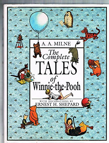 9780525450603: The Complete Tales of Winnie-The-Pooh