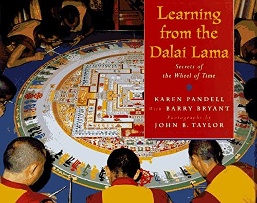 Learning from the Dalai Lama: Secrets From: Pandell, Karen, Bryant,