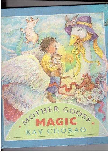 Mother Goose Magic: Chorao, Kay