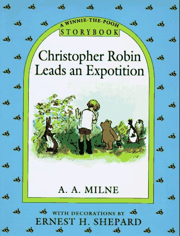 9780525451426: Christopher Robin Leads an Expedition (A Winnie the Pooh Storybook)