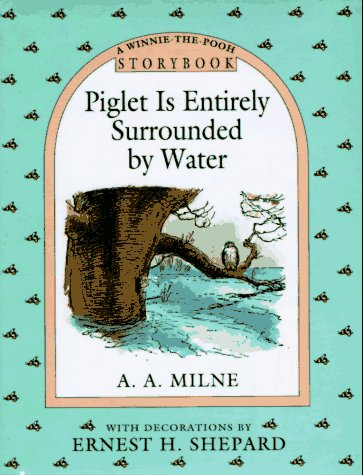 9780525451433: Piglet Is Entirely Surrounded by Water Storybook (Winnie-the-Pooh)