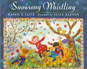 9780525451457: Snowsong Whistling