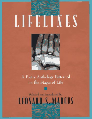 9780525451648: Lifelines: A Poetry Anthology Patterned on the Stages of Life