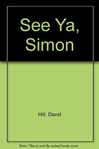9780525452478: See Ya, Simon: 9