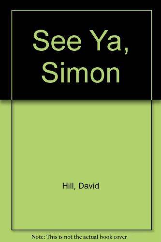 9780525452478: See Ya, Simon
