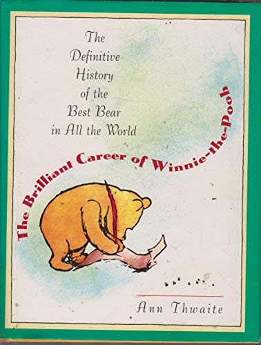 9780525452485: The Brilliant Career of Winnie-the-Pooh