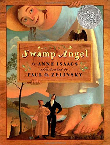 Swamp Angel [signed by both author and illustrator]: Isaacs, Anne