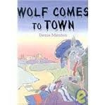 9780525452812: Wolf Comes to Town: 2