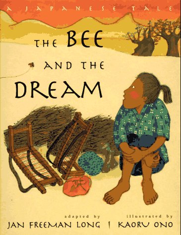 9780525452874: The Bee and the Dream: A Japanese Tale