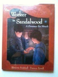 9780525453321: The Worker in Sandalwood