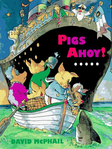 Pigs Ahoy! (9780525453345) by David McPhail