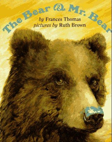 9780525453628: The Bear and Mr. Bear