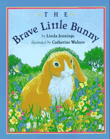 9780525453642: The Brave Little Bunny