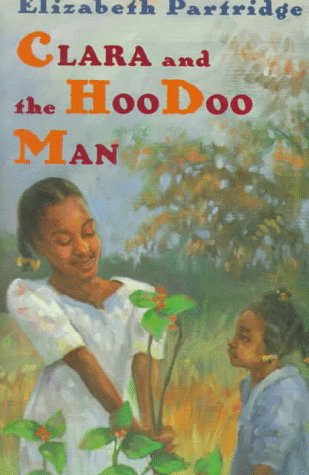 9780525454038: Clara and the Hoodoo Man