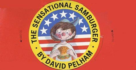 The Sensational Samburger [Pictorial Children's Reader, Pop Up Book, 3 Dimensional, Book is ...