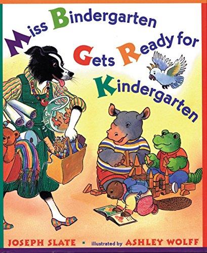 9780525454465: Miss Bindergarten Gets Ready for Kindergarten (Miss Bindergarten Books)