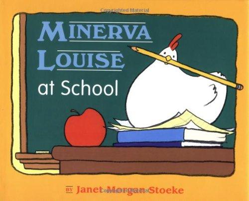 9780525454946: Minerva Louise at School