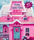 9780525455028: Home Sweet Home: 9My Very Own Dollhouse Sticker Storybook