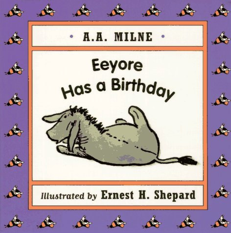 9780525455288: Eeyore Has a Birthday Mini Board Book (Winnie-the-Pooh)