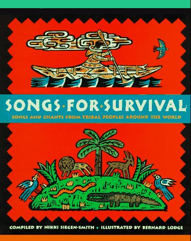9780525455646: Songs for Survival: Songs and Chants from Tribal Peoples Around the World