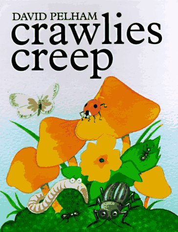 Crawlies Creep (0525455760) by David Pelham