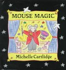 Mouse Magic (0525455922) by Michelle Cartlidge